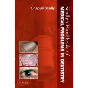 Scully's Handbook of Medical Problems in Dentistry
