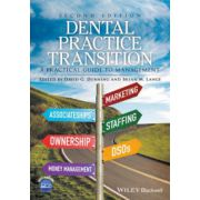 Dental Practice Transition: A Practical Guide to Management