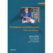 Procédures anesthésiques liées aux terrains: Tome 2
