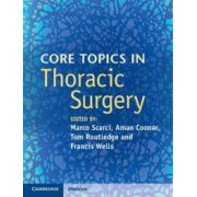 Core Topics in Thoracic Surgery