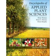 Encyclopedia of Applied Plant Sciences, 3-Volume Set