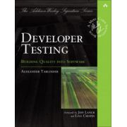 Developer Testing: Building Quality into Software (Addison-Wesley Signature Series (Cohn))