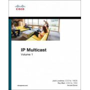 IP Multicast, Volume I: Cisco IP Multicast Networking (Networking Technology)