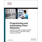Programming and Automating Cisco Networks: A guide to network programmability and automation in the data center, campus, and WAN (Networking Technology)