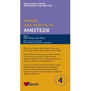 Ghid Practic de Anestezie Oxford (Ghidurile Medicale Oxford)