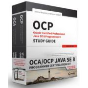 OCA / OCP Java SE 8 Programmer Certification Kit: Exam 1Z0-808 and Exam 1Z0-809