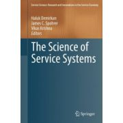 Science of Service Systems (Service Science: Research and Innovations in the Service Economy)