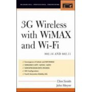 3G Wireless with 802. 16 and 802. 11: WiMAX and WiFi (McGraw-Hill Professional Engineering)