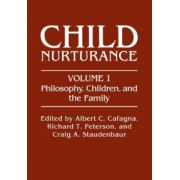 'Philosophy, Children, and the Family' (Child Nurturance)