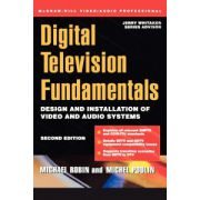 Digital Television Fundamentals: Design and Installation of Video and Audio Systems (McGraw-Hill Video/audio Engineering)