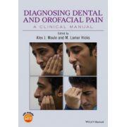 Diagnosing Dental and Orofacial Pain: A Clinical Manual