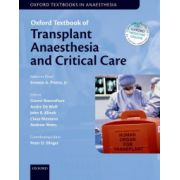 Oxford Textbook of Transplant Anaesthesia and Critical Care (Oxford Textbook in Anaesthesia)