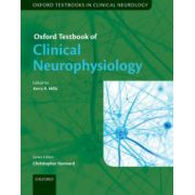 Oxford Textbook of Clinical Neurophysiology (Oxford Textbooks in Clinical Neurology)