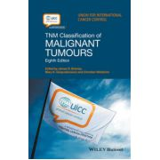 TNM Classification of Malignant Tumours