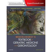 Brocklehurst's Textbook of Geriatric Medicine and Gerontology