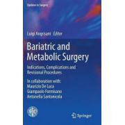 Bariatric and Metabolic Surgery: Indications, Complications and Revisional Procedures (Updates in Surgery)