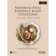 Maternal-Fetal Evidence Based Guidelines (Series In Maternal Fetal Medicine)