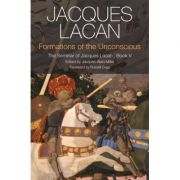 Formations of the Unconscious: Seminar of Jacques Lacan, Book V