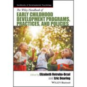 Handbook of Early Childhood Development Programs, Practices, and Policies