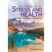 Handbook of Stress and Health: A Guide to Research and Practice