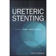 Ureteric Stenting