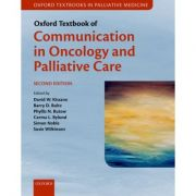Oxford Textbook of Communication in Oncology and Palliative Care (Oxford Textbooks in Palliative Medicine)
