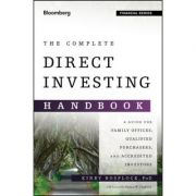 Complete Direct Investing Handbook: A Guide for Family Offices, Qualified Purchasers, and Accredited Investors