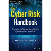 Cyber Risk Handbook: Creating and Measuring Effective Cybersecurity Capabilities