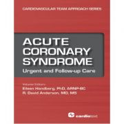 Acute Coronary Syndrome: Urgent and Follow-up Care (Cardiovascular Team Approach Series, Volume 3)