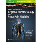 Practical Approach to Regional Anesthesiology and Acute Pain Medicine