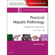 Practical Hepatic Pathology: A Diagnostic Approach, A Volume in the Pattern Recognition Series