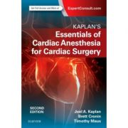 Kaplan's Essentials of Cardiac Anesthesia