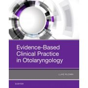Evidence-Based Clinical Practice in Otolaryngology