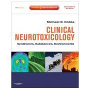 Clinical Neurotoxicology: Syndromes, Substances, Environments