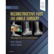 Reconstructive Foot and Ankle Surgery: Management of Complications
