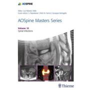 AOSpine Masters Series, Volume 10: Spinal Infections (AOSpine Masters Series)