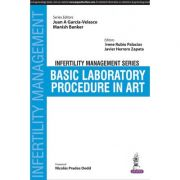 Basic Laboratory Procedure in ART (Infertility Management Series)