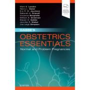 Gabbe's Obstetrics Essentials: Normal & Problem Pregnancies