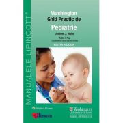 Ghid Practic de Pediatrie Washington (Ghidurile Medicale Lippincott)