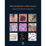 WHO Classification of Skin Tumours (WHO Classification of Tumours, Volume 11)