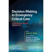 Decision Making in Emergency Critical Care: An Evidence-Based Handbook