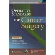 Operative Standards for Cancer Surgery. Volume I: Breast, Lung, Pancreas, Colon