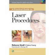 Practical Guide to Laser Procedures
