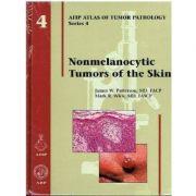 Nonmelanocytic Tumors of the Skin (AFIP Atlas of Tumor Pathology Series, Series 4, Number 4)