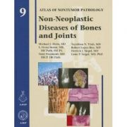 Non-Neoplastic Diseases of Bones and Joints (AFIP Atlas of Non-Tumor Pathology, Series 1, Number 9)