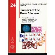 Tumors of the Bone Marrow (AFIP Atlas of Tumor Pathology, Series 4, Number 24)