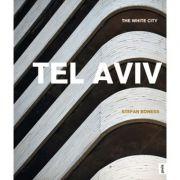 Tel Aviv: White City