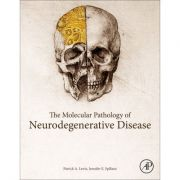 Molecular and Clinical Pathology of Neurodegenerative Disease