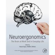 Neuroergonomics: Brain at Work and in Everyday Life