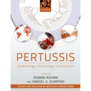 Pertussis: Epidemiology, Immunology, and Evolution